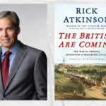 """""""The British are Coming""""  Presented by Rick Atkinson"""